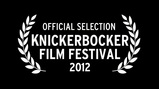 official selection - Knickerbocker Film Festival 2012